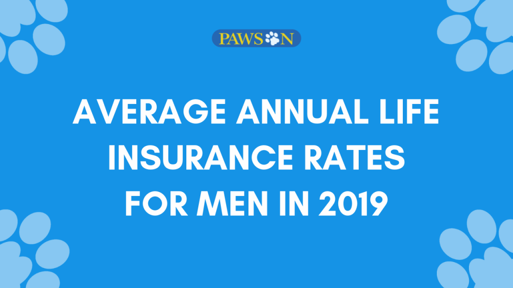 Average annual life insurance rates for men