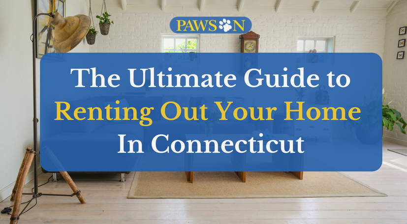 The Ultimate Guide To Renting Out Your Home In Connecticut